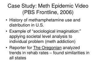 Case Study: Meth Epidemic Video (PBS Frontline, 2006)