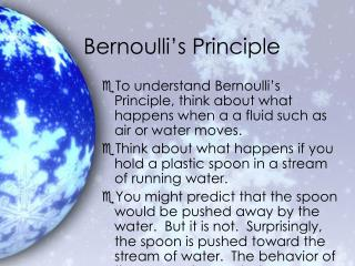 Bernoulli�s Principle