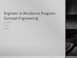 Engineer in Residence Program: Concept Engineering