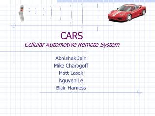 CARS Cellular Automotive Remote System