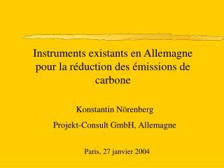 Instruments existants en Allemagne  pour la réduction des émissions de carbone
