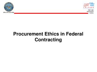 Procurement Ethics in Federal Contracting
