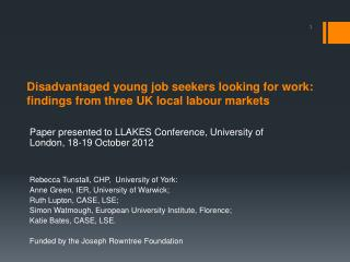 Disadvantaged young job seekers looking for work:   findings from three UK local labour markets