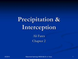 Precipitation  Interception