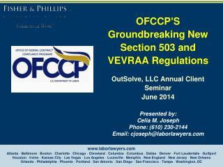 Presented by: Celia M. Joseph Phone: (610) 230-2144 Email: cjoseph@laborlawyers