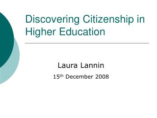 Discovering Citizenship in Higher Education