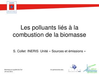 Les polluants li�s � la combustion de la biomasse