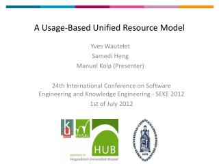 A Usage-Based Unified Resource Model