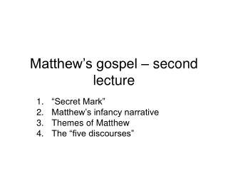 Matthew's gospel – second lecture