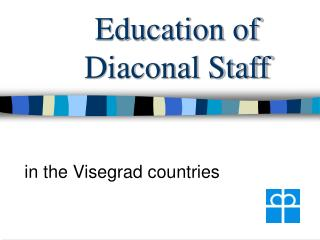 Education of Diaconal Staff