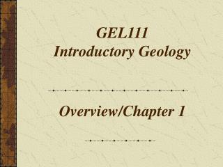 GEL111  Introductory Geology