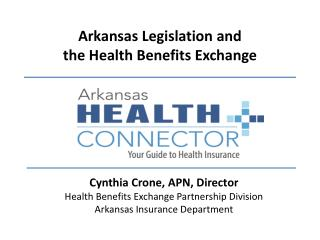 Arkansas Legislation and the Health Benefits Exchange