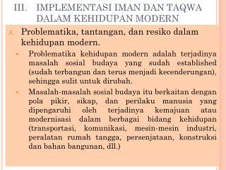 III.IMPLEMENTASI IMAN DAN TAQWA DALAM KEHIDUPAN MODERN