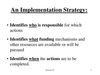 An Implementation Strategy: