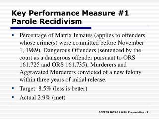 Key Performance Measure #1 Parole Recidivism