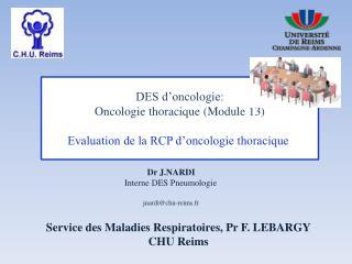 DES d'oncologie: Oncologie thoracique (Module 13) Evaluation de la RCP d'oncologie thoracique
