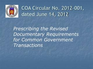 Prescribing the Revised Documentary Requirements for Common Government Transactions