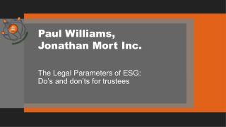 Paul Williams,  Jonathan Mort Inc.