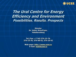 The Ural Centre for Energy Efficiency and Environment Possibilities .  Results .  Prospects