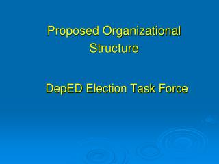 DepED Election Task Force