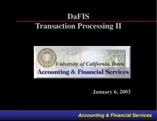 DaFIS Transaction Processing II