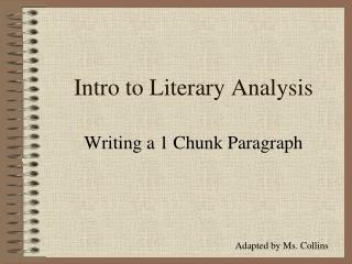 Intro to Literary Analysis