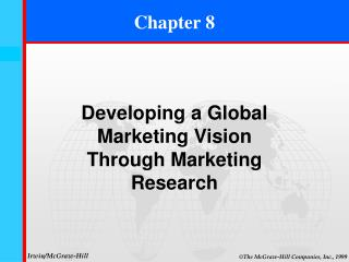 Developing a Global Marketing Vision Through Marketing Research
