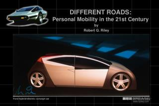 DIFFERENT ROADS: Personal Mobility in the 21st Century