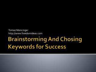 Brainstorming And Chosing Keywords for Success