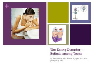 The Eating Disorder – Bulimia among Teens