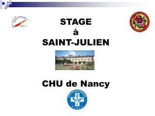 STAGE à SAINT-JULIEN CHU de Nancy