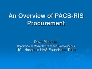 An Overview of PACS-RIS Procurement