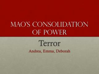 Mao's Consolidation of Power