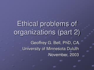 Ethical problems of organizations (part 2)