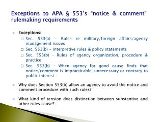 "Exceptions to  APA §  553's ""notice  &  comment"" rulemaking requirements"