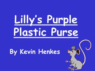 Lilly�s Purple Plastic Purse