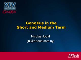 GeneXus in the  Short and Medium Term