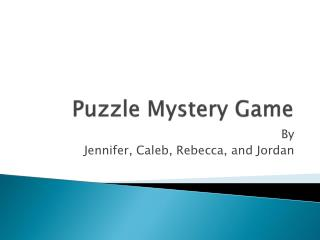 Puzzle Mystery Game