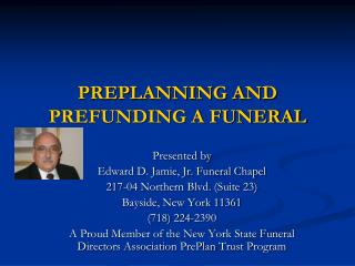PREPLANNING AND PREFUNDING A FUNERAL