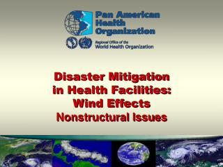 Disaster Mitigation in Health Facilities: Wind Effects Nonstructural Issues