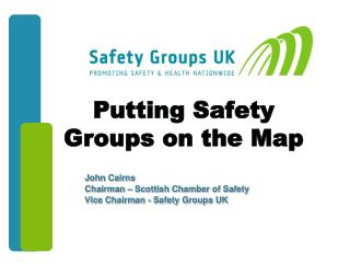 Putting Safety Groups on the Map