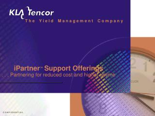 iPartner ™ Support Offerings . . . Partnering for reduced cost and higher uptime