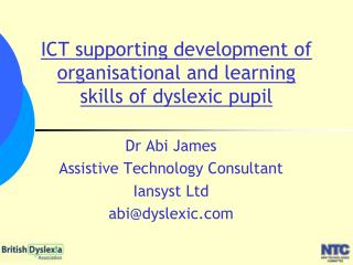 ICT supporting development of organisational and learning skills of dyslexic pupil
