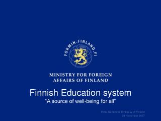 "Finnish Education system ""A source of well-being for all"""