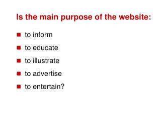 Is the main purpose of the website: