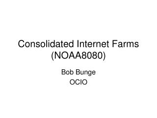 Consolidated Internet Farms NOAA8080