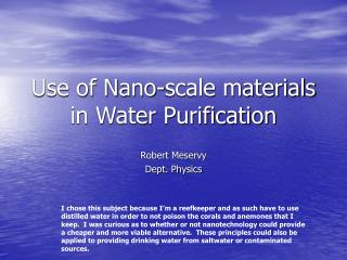 Use of Nano-scale materials in Water Purification
