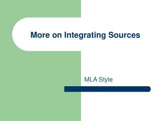 More on Integrating Sources