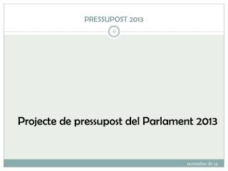 PRESSUPOST 2013