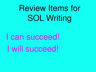 Review Items for SOL Writing